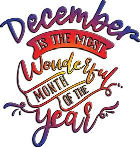 December is the most wonderful month. Grudzień to miesiąc.