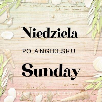 niedziela po angielsku