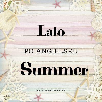 pory roku po angielsku - lato