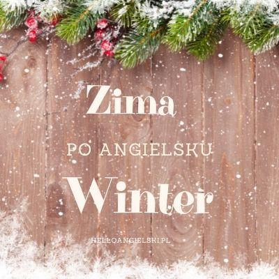 pory roku po angielsku - zima